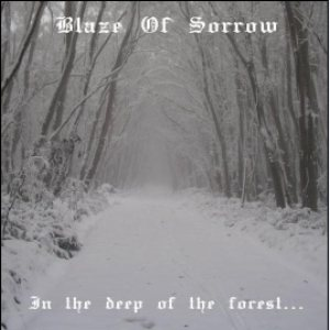 Blaze of Sorrow - In the Deep of the Forest... cover art
