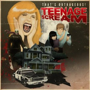 That's Outrageous! - Teenage Scream cover art