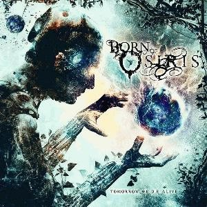 Born of Osiris - Tomorrow We Die ∆live cover art
