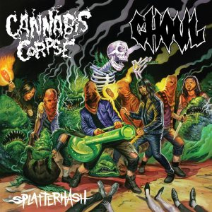 Cannabis Corpse / Ghoul - Splatterhash cover art