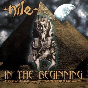 Nile - In the Beginning cover art