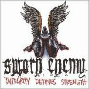 Sworn Enemy - Integrity Defines Strength cover art