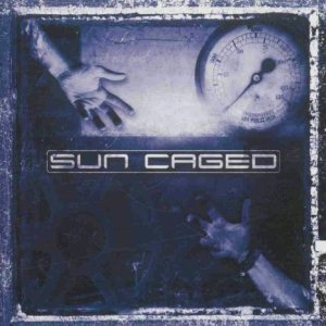 Sun Caged - Sun Caged cover art