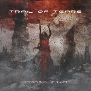 Trail of Tears - Bloodstained Endurance cover art