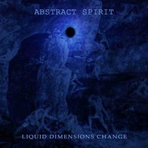 Abstract Spirit - Liquid Dimensions Change cover art