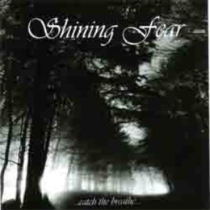 Shining Fear - ...Catch the Breathe... cover art