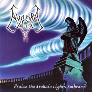Aurora Borealis - Praise the Archaic Lights Embrace cover art