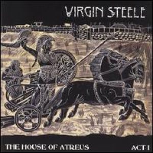 Virgin Steele - The House of Atreus: Act I cover art