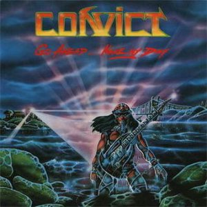 Convict - Go Ahead... Make my Day! cover art