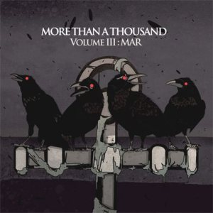 More Than A Thousand - Volume III: Mar