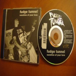 Fudge Tunnel - Sunshine of Your Love cover art