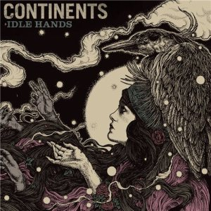 Continents - Idle Hands cover art