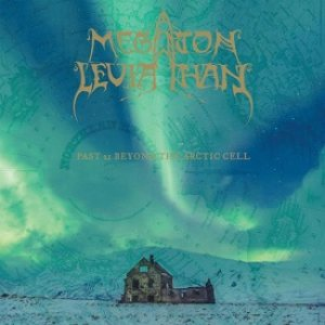 Megaton Leviathan - Past 21 Beyond the Arctic Cell cover art