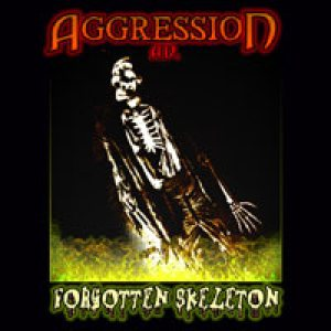Aggression - Forgotten Skeleton cover art