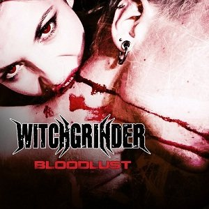 Witchgrinder - Bloodlust cover art