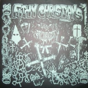 Filthy Christians - Filthy Christians / G-Anx cover art