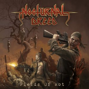 Nocturnal Breed - Fields of Rot cover art