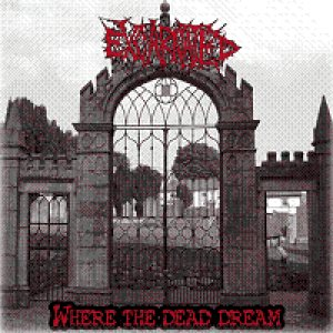 Excarnated - Where the Dead Dream cover art