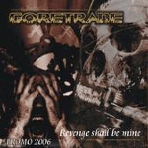 Goretrade - Revenge Shall Be Mine cover art