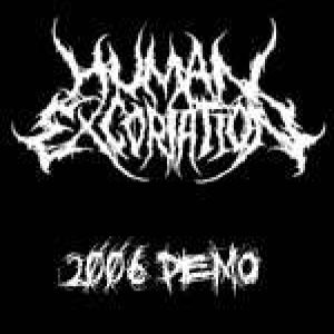 Human Excoriation - 2006 demo cover art