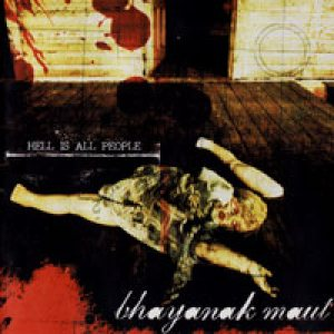 Bhayanak Maut - Hell Is All People cover art