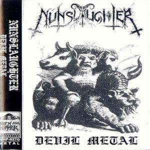 Nunslaughter - Devil Metal
