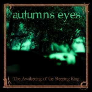 Autumns Eyes - The Awakening of the Sleeping King cover art