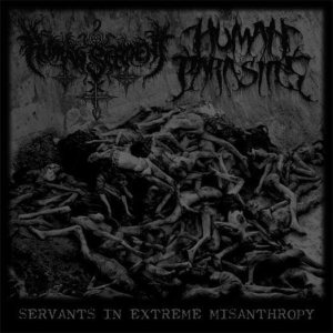 Human Serpent - Servants in Extreme Misanthropy