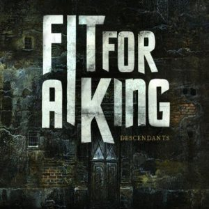 Fit for a King - Descendants cover art