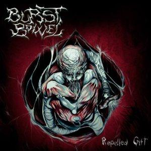 Burst Bowel - Repelled Gift cover art