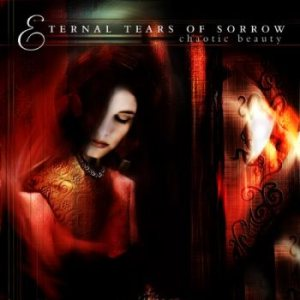 Eternal Tears of Sorrow - Chaotic Beauty cover art
