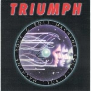 Triumph - Rock 'N' Roll Machine