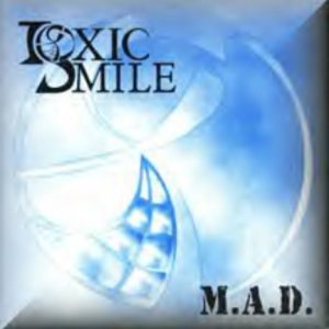 Toxic Smile - M.A.D. (Madness and Despair) cover art