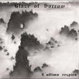Blaze of Sorrow - L'Ultimo Respiro cover art