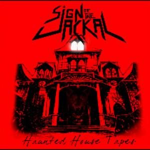 Sign of the Jackal - Haunted House Tapes cover art