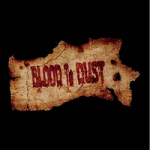 Blood To Dust - Blood to Dust cover art