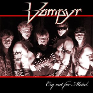 Vampyr - Cry Out for Metal cover art