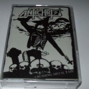 Antichrist - Crushing Metal Tape cover art