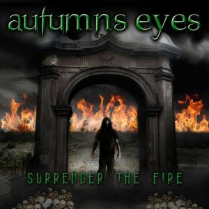 Autumns Eyes - Surrender the Fire cover art
