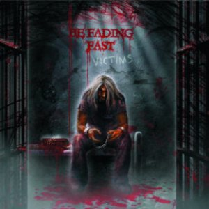 Be Fading Fast - Victims cover art