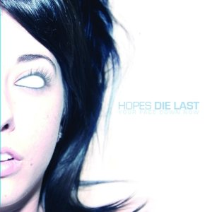 Hopes Die Last - Your Face Down Now cover art