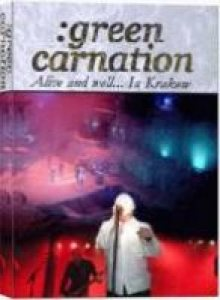 Green Carnation - Alive and Well... in Krakow cover art