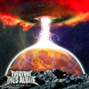 Everyone Dies Alone - The Arcane Army