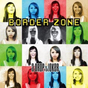 A Drop of Joker - Border Zone cover art