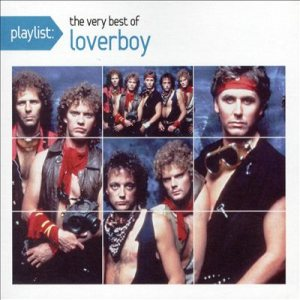Loverboy - Playlist: the Very Best of Loverboy cover art