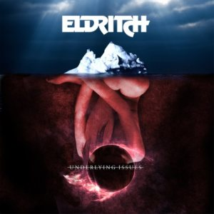 Eldritch - Underlying Issues cover art