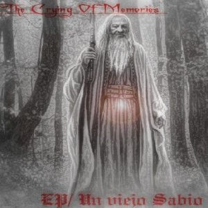 The Crying of Memories - Un Viejo Sabio cover art