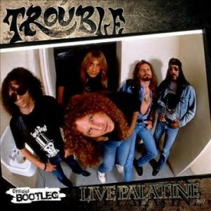 Trouble - Live Palatine 1989 cover art