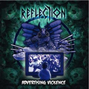 Reflection - Advertising Violence cover art