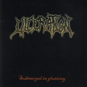 Ulceration - Submerged in Gluttony cover art